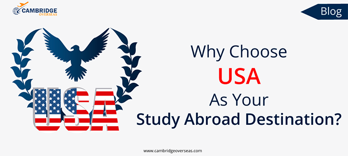 Why Choose USA As Your Study Abroad Destination